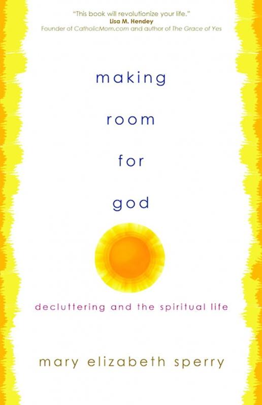 MAKING ROOM FOR GOD