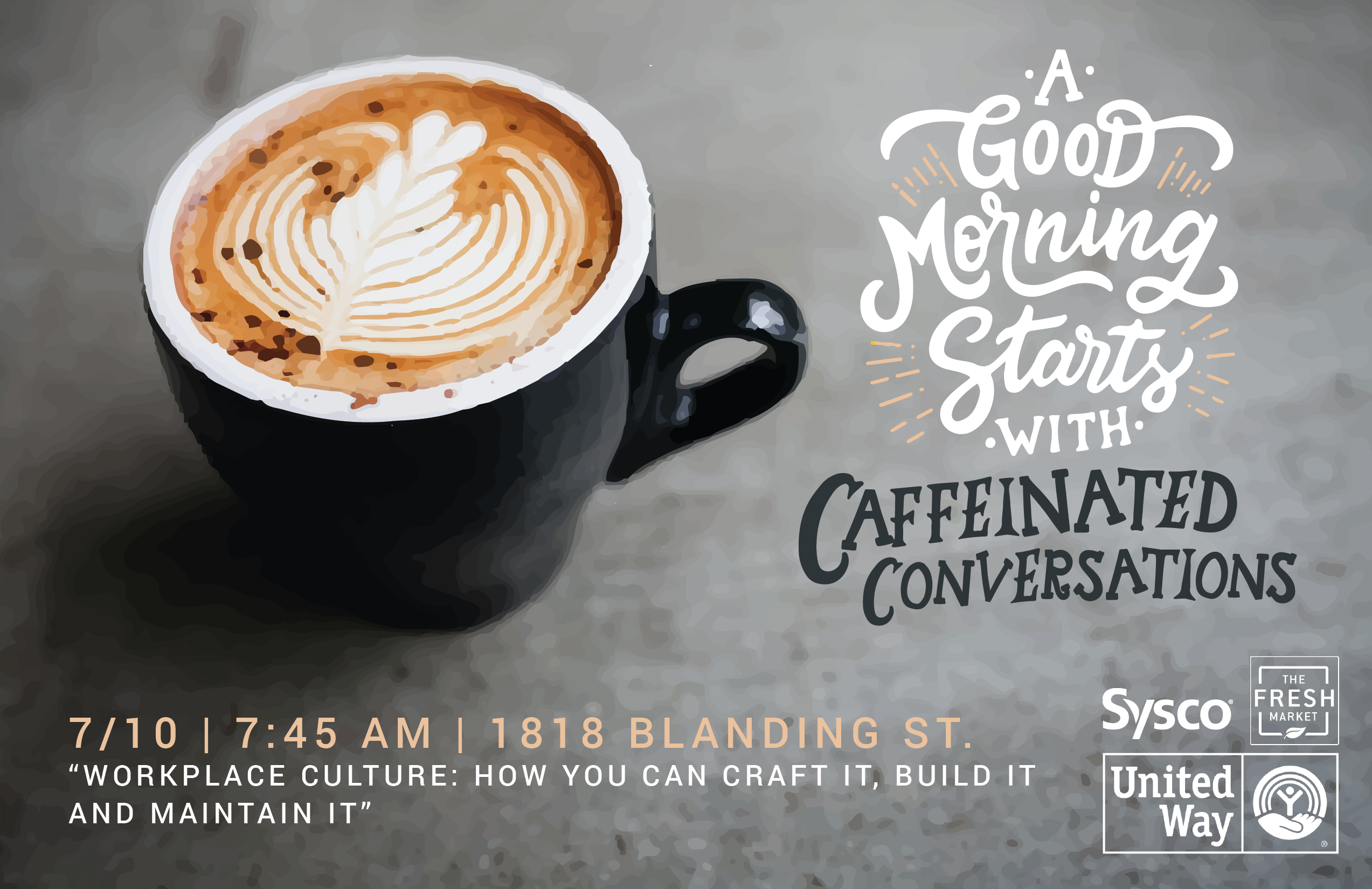 Caffeinated Conversations discusses workplace culture on Wednesday, July 10 at United Way of the Midlands.