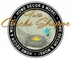 Two Chicks Shoppe, Home Decor & More!