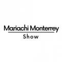 Mariachi Monterrey Show